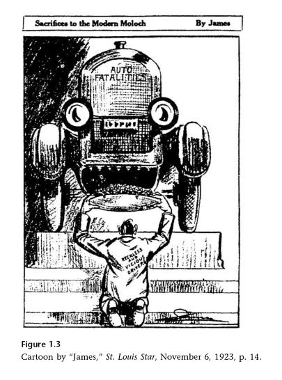 A cartoon in a Stl. Louis newspaper from 1923 compared cars to Moloch, an ancient god to whom children were sacrificed. (Via 99pi)