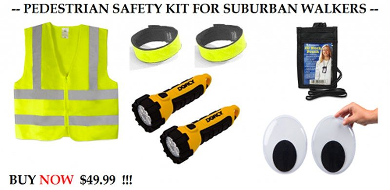 Caption by Streetsblog: All the equipment you need to take a walk in your neighborhood, ideally without dying, for $49.95! Image by Streets.mn.